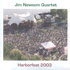 "Featured recording ""Jim Newsom Quartet - Harborfest..."""